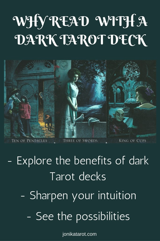 Why read with a dark Tarot deck