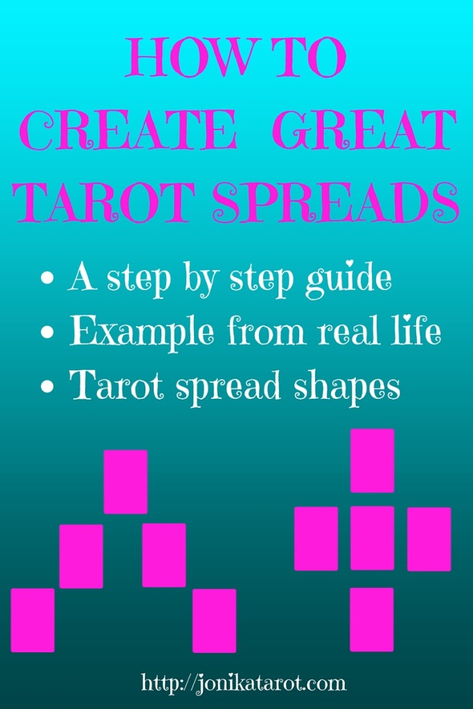 HOW TO CREATE GREAT TAROT SPREADS