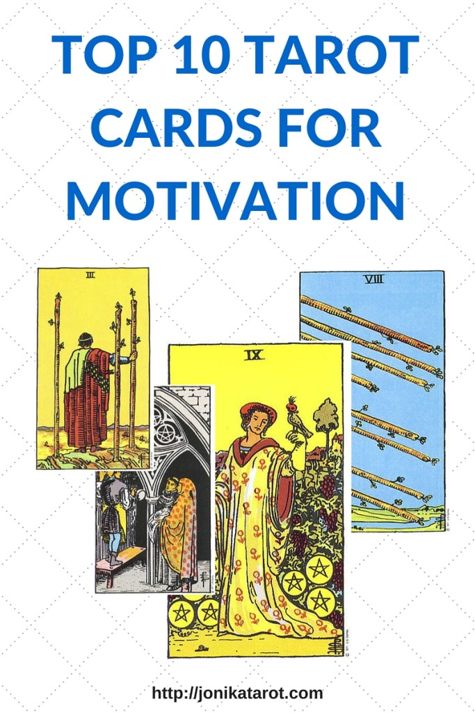 TOP 10 TAROT CARDS FOR MOTIVATION